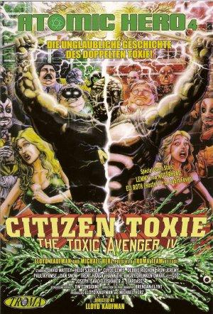 Citizen Toxie: The Toxic Avenger IV 1900x2800