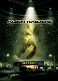 Alien Raiders poster