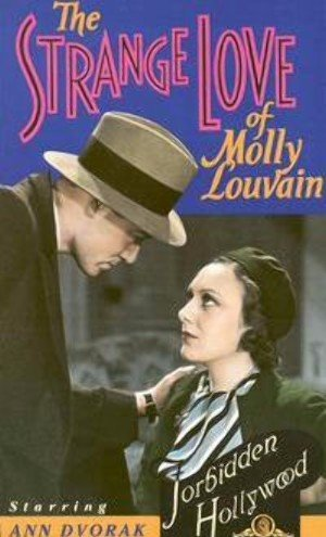 The Strange Love of Molly Louvain 300x495