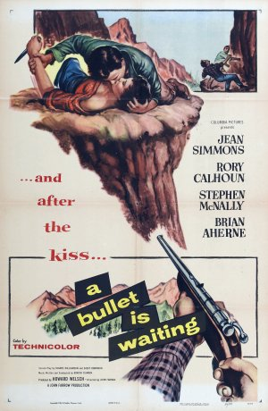 A Bullet Is Waiting Poster