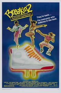 Breakin' 2: Electric Boogaloo poster