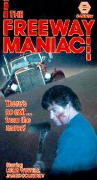The Freeway Maniac poster