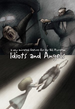 Idiots and Angels Poster