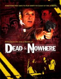 Dead & Nowhere poster