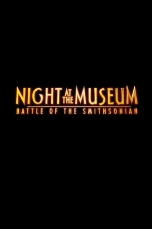 Night at the Museum: Battle of the Smithsonian 500x753