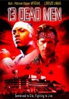 13 Dead Men poster