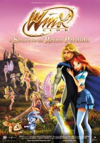 Winx Club: The Secret of the Lost Kingdom poster