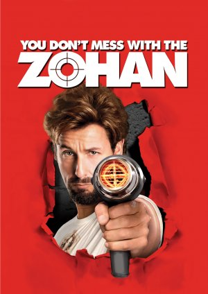 You Don't Mess with the Zohan 1523x2155