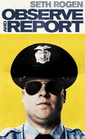 Observe and Report 364x591
