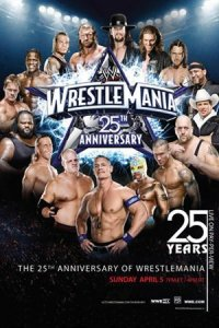 The 25th Anniversary of WrestleMania poster