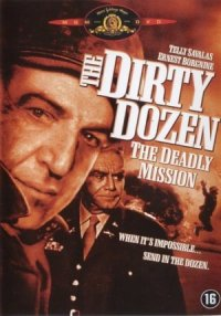 Dirty Dozen: The Deadly Mission poster