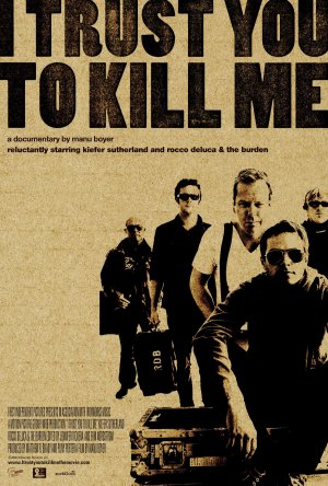I Trust You to Kill Me Poster