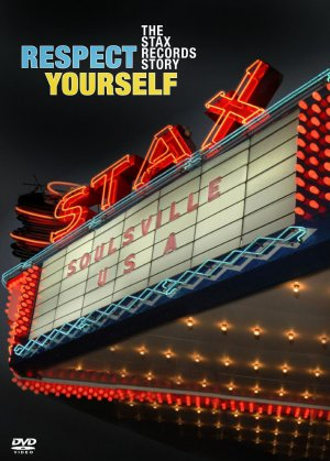 Respect Yourself: The Stax Records Story Cover