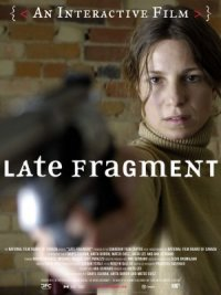 Late Fragment poster