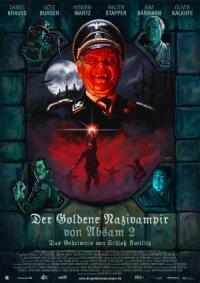 Der goldene Nazivampir von Absam 2 - Das Geheimnis von Schloß Kottlitz poster