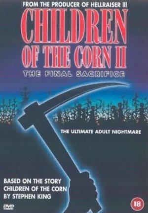 Children of the Corn II: The Final Sacrifice 328x471