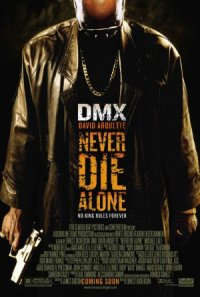 Never Die Alone poster