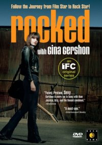 Rocked with Gina Gershon poster