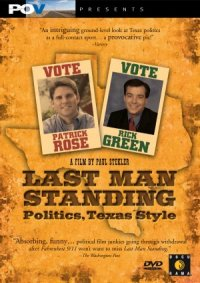 Last Man Standing: Politics Texas Style poster