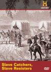 Slave Catchers, Slave Resistors poster