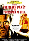 The Beach Party at the Threshold of Hell Cover