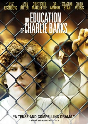 The Education of Charlie Banks 700x988