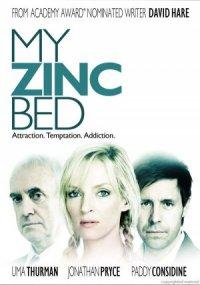 My Zinc Bed poster