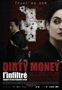 Dirty money, l'infiltré poster
