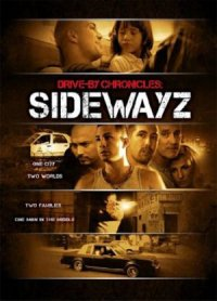 Drive-By Chronicles: Sidewayz poster