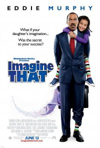Imagine that - Die Kraft der Fantasie poster