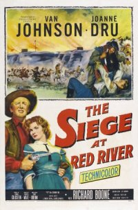 The Siege at Red River poster