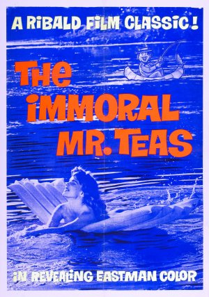 The Immoral Mr. Teas Poster