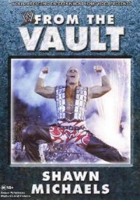 WWE from the Vault: Shawn Michaels poster