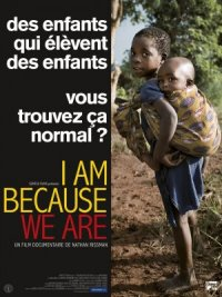 I Am Because We Are poster
