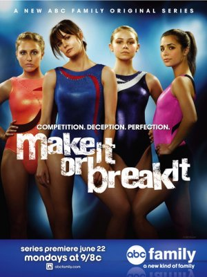 Make It or Break It 500x669