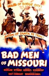 Bad Men of Missouri poster