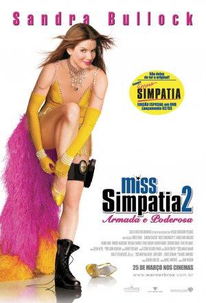 Miss Congeniality 2: Armed & Fabulous 904x1329