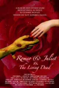 Romeo & Juliet vs. The Living Dead poster