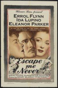 Escape Me Never poster