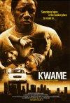 Kwame poster