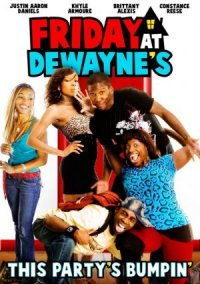 Friday at Dewayne's poster