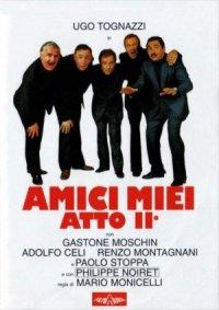 Amici miei - Atto II° poster