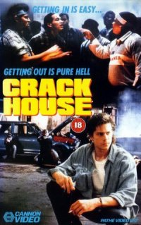 Crack House poster