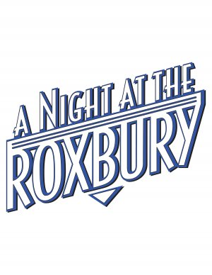 A Night at the Roxbury 2550x3300