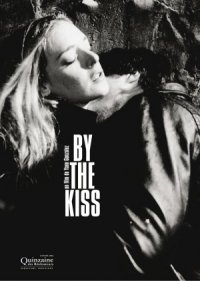 By the Kiss poster