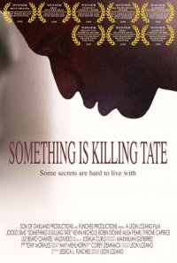 Something Is Killing Tate poster