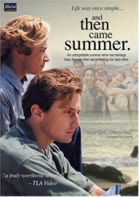 And Then Came Summer poster