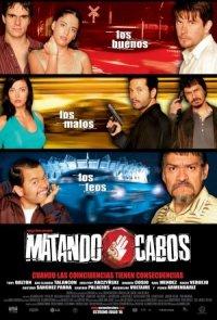 Matando Cabos poster