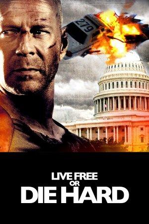 Live Free or Die Hard 1000x1500