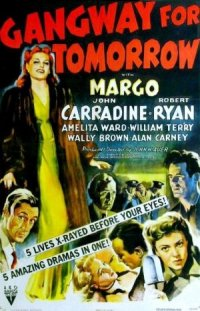 Gangway for Tomorrow poster